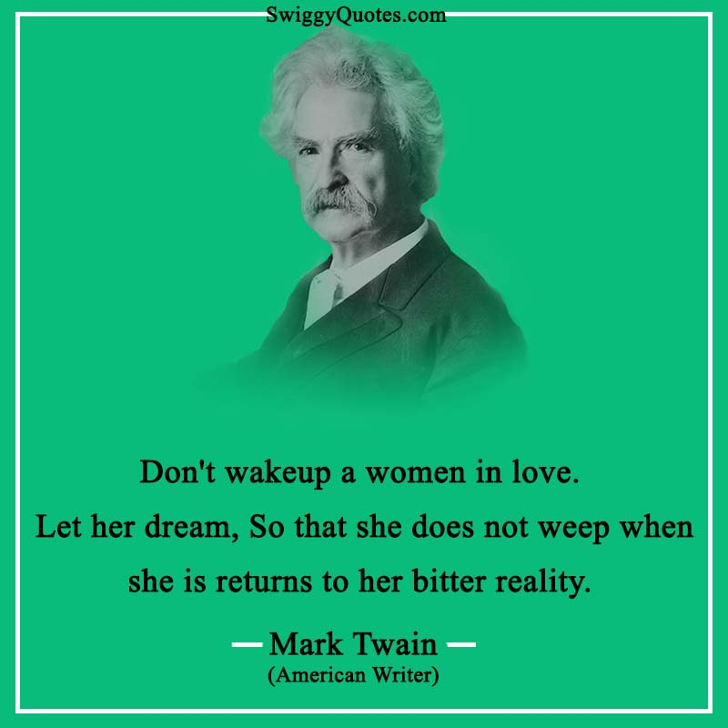 15+ Beautiful Mark Twain Quotes About Love [With Images]
