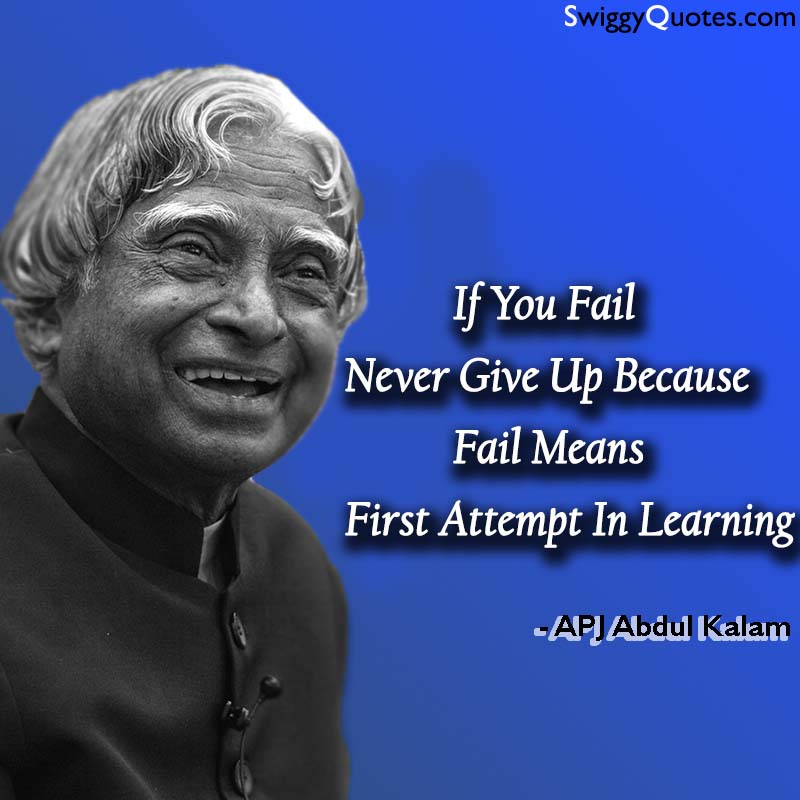 If You Fail Never Give Up - Abdul Kalam Quote on Education