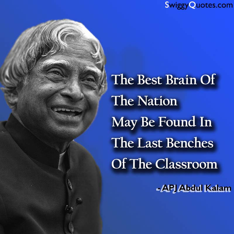 The best brain of the nation may be found - abdul kalam quote about education