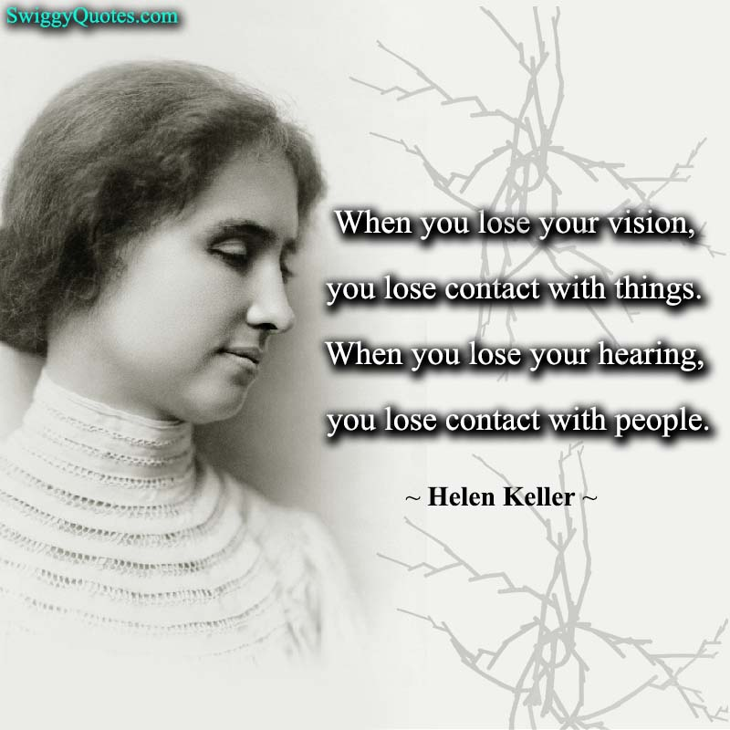 When you lose your vision - helen keller quote about vision