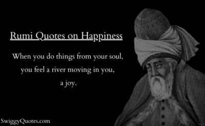 Rumi Quotes on Happiness And Joy with Images