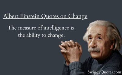 Albert Einstein Quotes on Change with Images - Swiggy Quotes